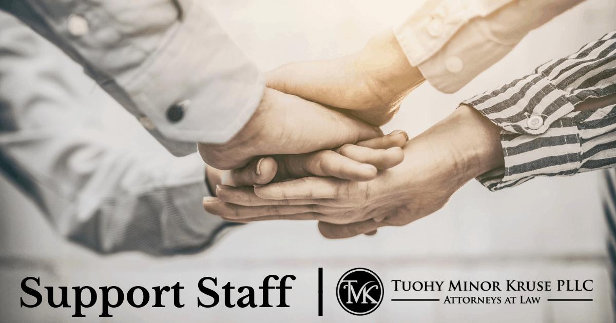Support Staff - Tuohy Minor Kruse PLLC - Divorce Attorneys
